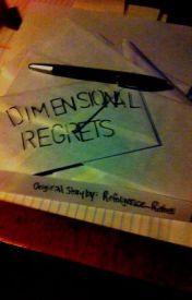 Dimensional Regrets by Refulgence_Rebel