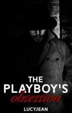 Playboy's Obsession  by -abyssraean