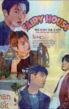 Fairy House   Chanbaek💑 by LhanZsk
