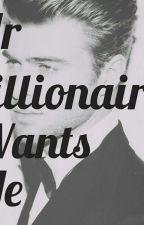 Mr billionaire wants me by violent_rivers