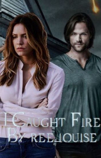 I Caught Fire || Book 1 of 'I Caught Fire Series'