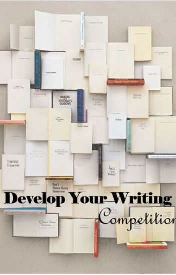 Develop Your Writing Competition
