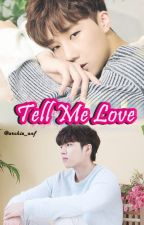 Tell Me Love ('INFINITE' WooGyu couple) by archie_anf
