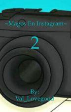 ~Magos en Instagram 2~ by Val_Lovegood