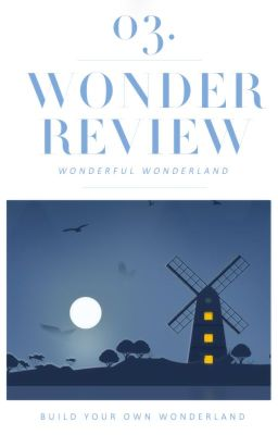 [2WLand] Wonder Review.