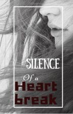 Silence of a Heartbreak by shesaid_hesaid