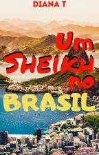 Um Sheikh no Brasil by Dianely3