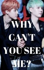Why Can't You See Me? | Yoonmin | Snapchat | BTS | BoyXBoy by CrystalXSnow