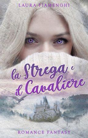 La Strega e Il Cavaliere by LibreriaRosa