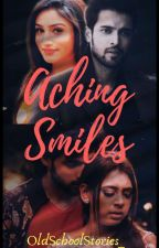 Aching Smiles~ A MANAN Saga√√ by srishti_chakraborty
