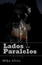 Lados Paralelos by Mikalves19