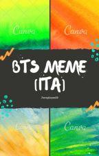 BTS MEMES [ITA] by Jennylopez02