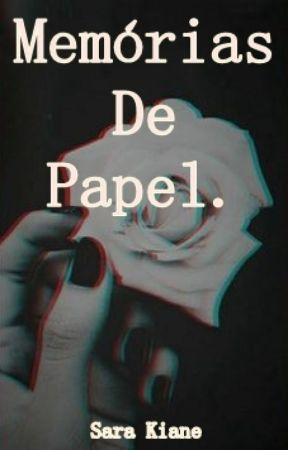 Memórias De Papel. by kianesara18