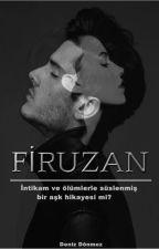 FIRUZAN by DenizDnmez893