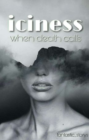 iciness - when death calls [Pausiert] by fantastic_storys