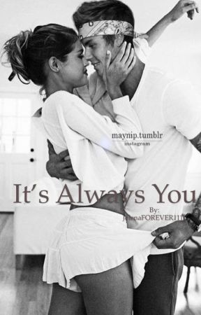 It's always you  by JelenaFOREVER1111