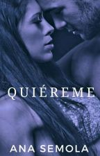 #2 Quiéreme   by AnaSemola
