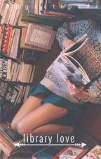 Library Love by ReadingPatt