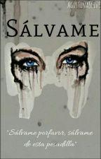 Sálvame. by agustinaslive