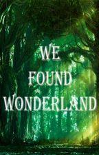 Jaque Mate al Tiempo (We Found Wonderland) by LuzFlores99
