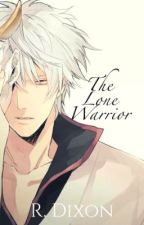 The Lone Warrior [BSD Fanfic] by RoyFanfics