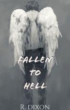 Fallen To Hell [Bleach Fanfic] ✓ by RoyFanfics