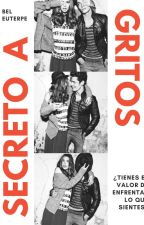 Secreto a gritos by BelEuterpe