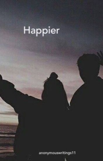 Happier (Unexpected) | Dacre Montgomery COMPLETED