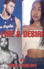 FIRE & DESIRE [BOOK 3] by ThirtyTwoLove