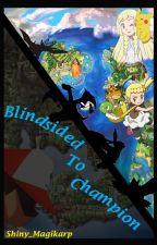 Blindsided to Champion (Aureliashipping) by Shiny_Magikarp
