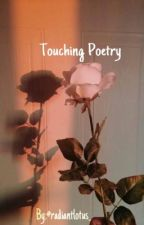 Touching Poetry by radiantlotus_