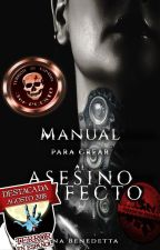 Manual para crear al Asesino Perfecto by NinaBenedetta