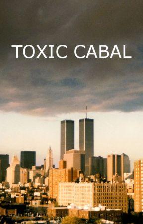 TOXIC CABAL by BradleyMeyer