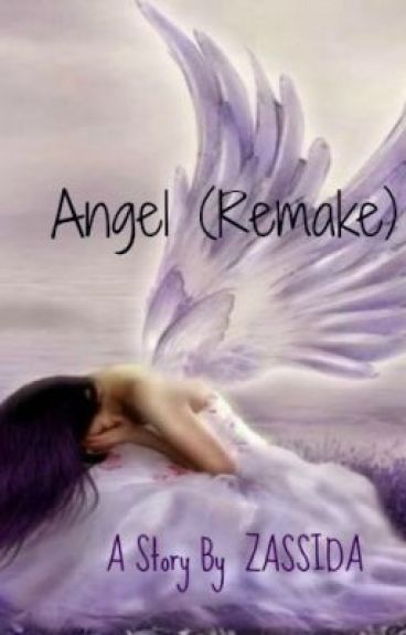 Angel (Remake) by zassida