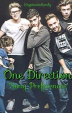 One Direction Song Preferences! by KryptoniteKandy