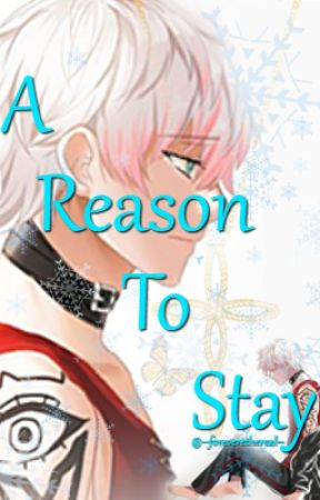 A Reason To Stay // Saeran Choi Fanfic by --foreverethereal--