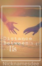Distance Between Us (Hayes Grier fanfic) by nicknamesdee