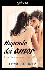 Huyendo del amor by FernandaST15