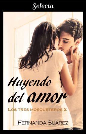 Huyendo del amor - CAPITULOS DE MUESTRA by FernandaST15