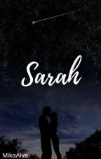 Sarah #Wattys2018 by Mikalves19