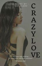 CRAZY LOVE [TaeNy]°°✔ by Nayblanc