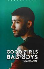 Good Girls and Bad Boys by xXZiamStylikxX