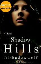 Shadow Hills Paranormal School by lilshadowwolf