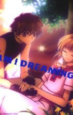 Am I Dreaming? (One Shot) by LeeYahDongwa