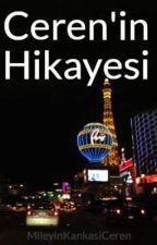 Ceren'in Hikayesi by MileyinKankasiCeren