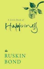 A Little Book of Happiness by Ruskin83