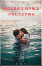 Miłość bywa fałszywa..  by TuJaaa