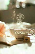 KAMU by elafitria20