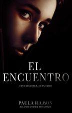 El Encuentro [1 Y 2] by _Partyzone0_0
