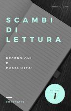 SCAMBI DI LETTURA E NON SOLO by Eretria87